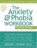 The Anxiety & Phobia Workbook.