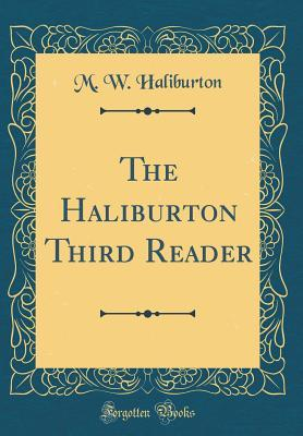The Haliburton Third Reader (Classic Reprint)