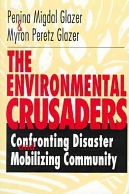 The Environmental Crusaders