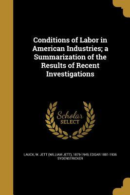 CONDITIONS OF LABOR IN AMER IN