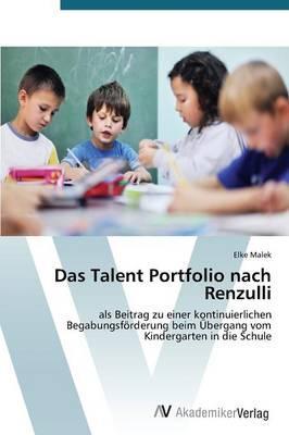 Das Talent Portfolio nach Renzulli