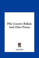 Pike Country Ballads and Other Poems