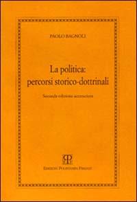 La politica: percorsi storico-dottrinali