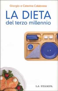 La dieta del terzo millennio