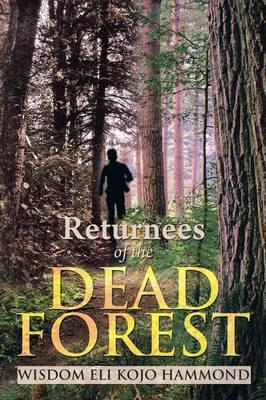 Returnees of the Dead Forest