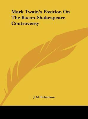 Mark Twain's Position on the Bacon-Shakespeare Controversy