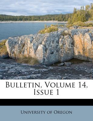 Bulletin, Volume 14,...