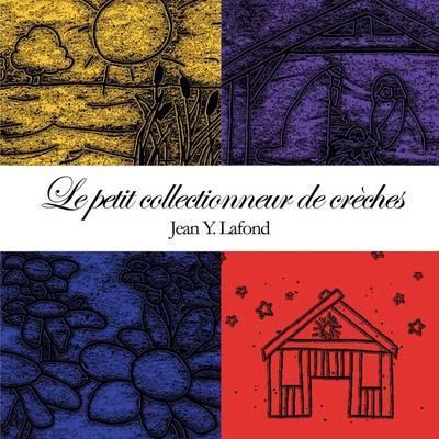 Le Petit Collectionneur De Creches