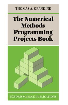 The Numerical Methods Programming Projects Book