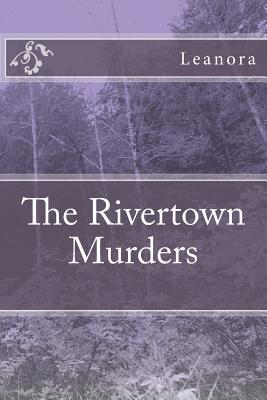 The Rivertown Murders