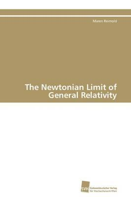 The Newtonian Limit of General Relativity