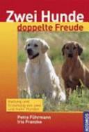 Zwei Hunde doppelte Freude