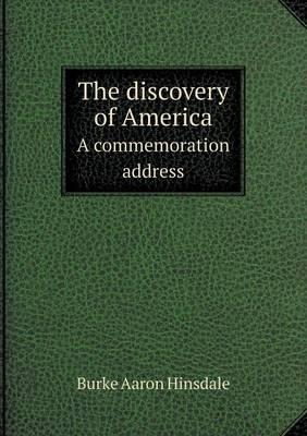 The Discovery of America a Commemoration Address