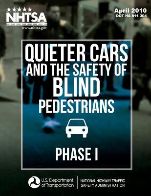 Quieter Cars and the Safety of Blind Pedestrians