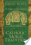 Catholic Moral Tradition