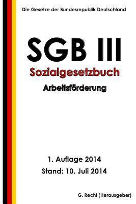 Sgb III Sozialgesetzbuch Arbeitsförderung