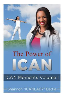 The Power of ICAN, Volume I