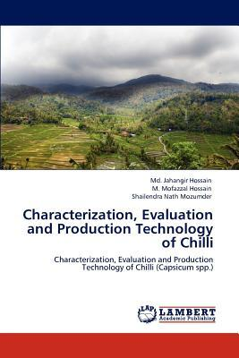 Characterization, Evaluation and Production Technology of Chilli