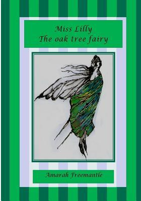 Miss Lilly the Oak Tree Fairy