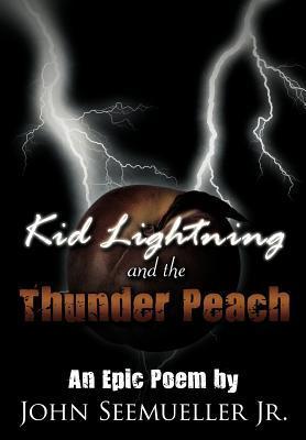 Kid Lightning and the Thunder Peach