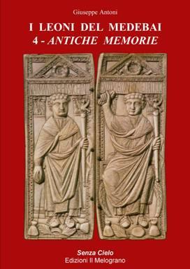 I Leoni del Medebai 4 - Antiche memorie