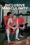 Inclusive Masculinit...