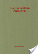 Essays on Anatolian Archaeology