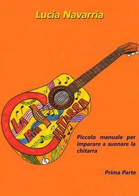 Piccolo manuale per imparare a suonare la chitarra