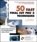 50 Fast Final Cut Pro 3 Techniques