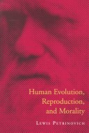 Human Evolution, Reproduction and Morality
