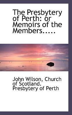 The Presbytery of Perth