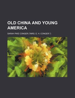 Old China and Young America