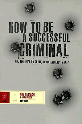 How to Be a Successful Criminal