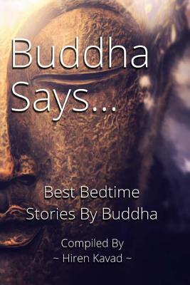 Buddha Says...