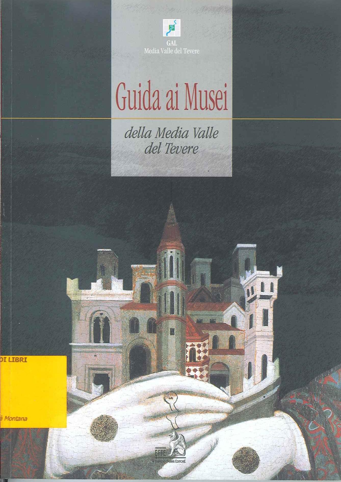 Guida ai musei della Media Valle del Tevere