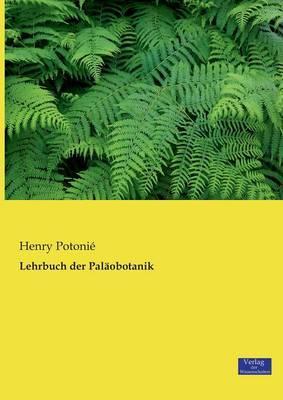 Lehrbuch der Paläobotanik