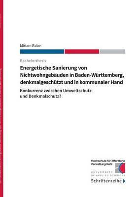 Energetische Sanierung von Nichtwohngebäuden in Baden-Württemberg, denkmalgeschützt und in kommunaler Hand