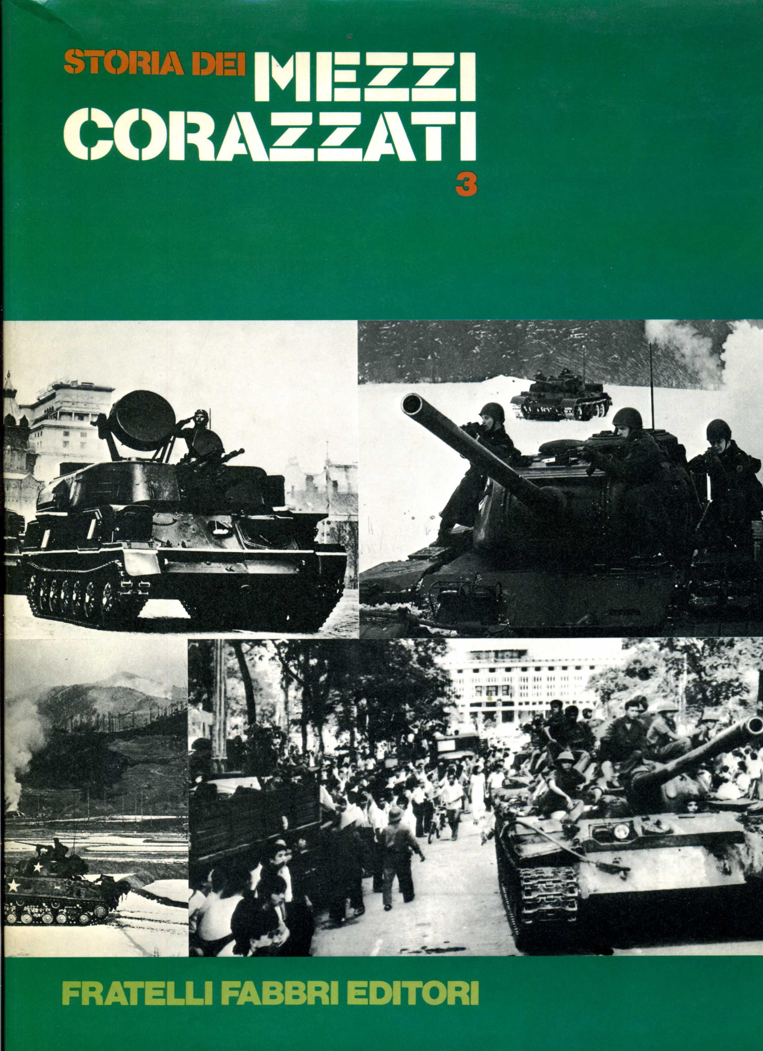 Storia dei mezzi corazzati vol.3