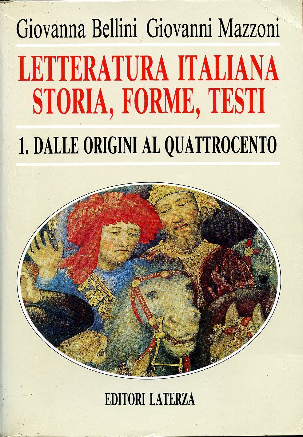 Letteratura italiana. Storia, forme, testi vol. 1