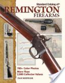 Standard Catalog Of Remington Firearms