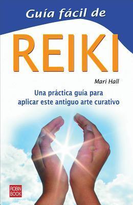 Reiki Guia Facil / Reiki Easy Guide