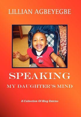 Speaking My Daughter's Mind
