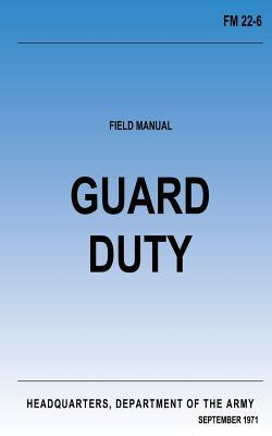 Guard Duty Fm 22-6
