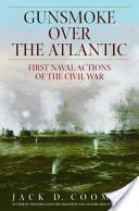 Gunsmoke Over the Atlantic