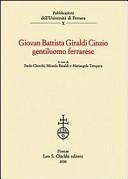 Giovan Battista Giraldi Cinzio gentiluomo ferrarese