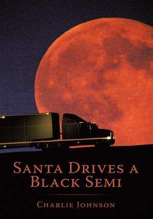 Santa Drives a Black Semi