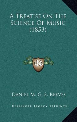 A Treatise on the Science of Music (1853)