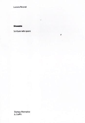 Sinsemie. Scrittura nello spazio