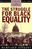 The Struggle for Black Equality 1954-1992