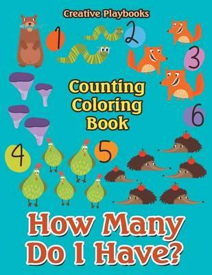 How Many Do I Have? Counting Coloring Book